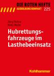Rotes Heft 225, Hubrettungsfahrzeuge im Lasthebeeinsatz, 1. Auflage