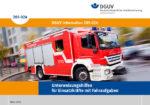 DGUV – Unterweisungshilfen für Einsatzkräfte mit Fahraufgaben