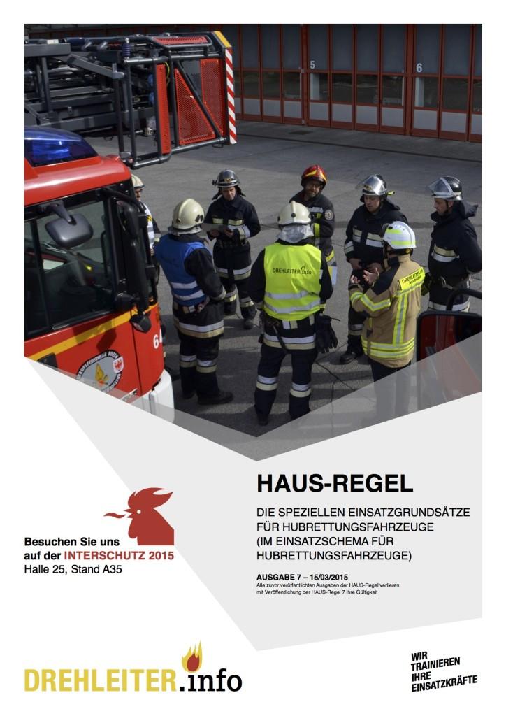 Die HAUS-Regel in der Version 7 (vom 15.03.2015) Pünktlich zum 10. Geburtstag der HAUS-Regel